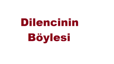 Photo of Dilencinin Böylesi / Mesneviden